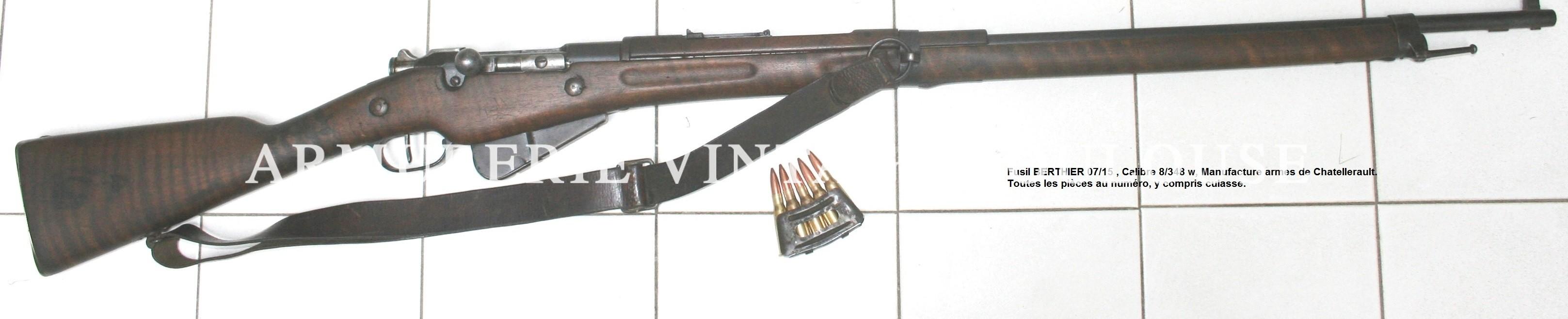 Fusil Berthier 07/15 & Mauser g 98