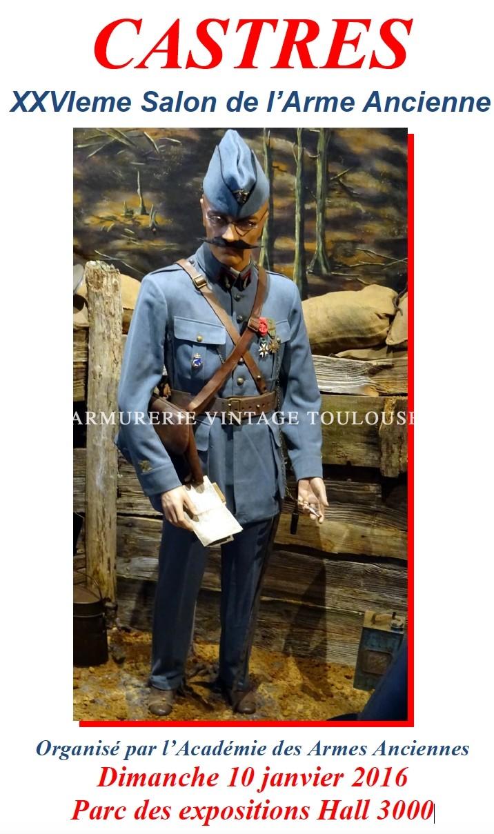 CASTRES XXVIeme Salon de l'Arme Ancienne – Dimanche 10 janvier 2016 Parc des expositions Hall 3000