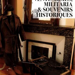 VENTE ARMES, MILITARIA & SOUVENIRS HISTORIQUES