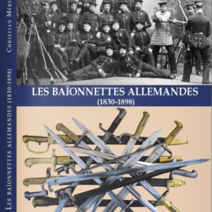 Le nouveau livre sur les baïonnettes allemandes 1830 1898